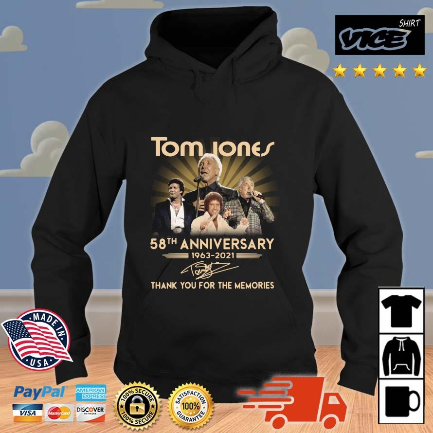 Tom Jones 58th anniversary 1963-2021 thank you for the memories signature Vices hoodie den