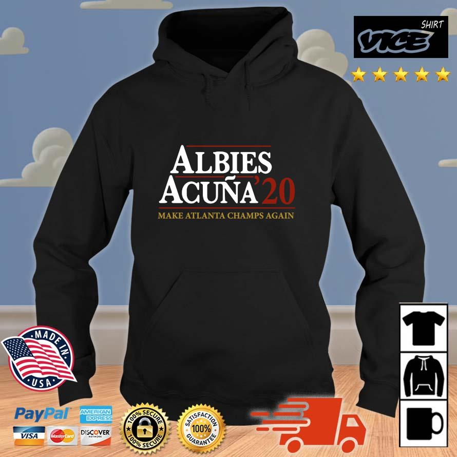 Albies acuna '20 make Atlanta Champs again Vices hoodie den