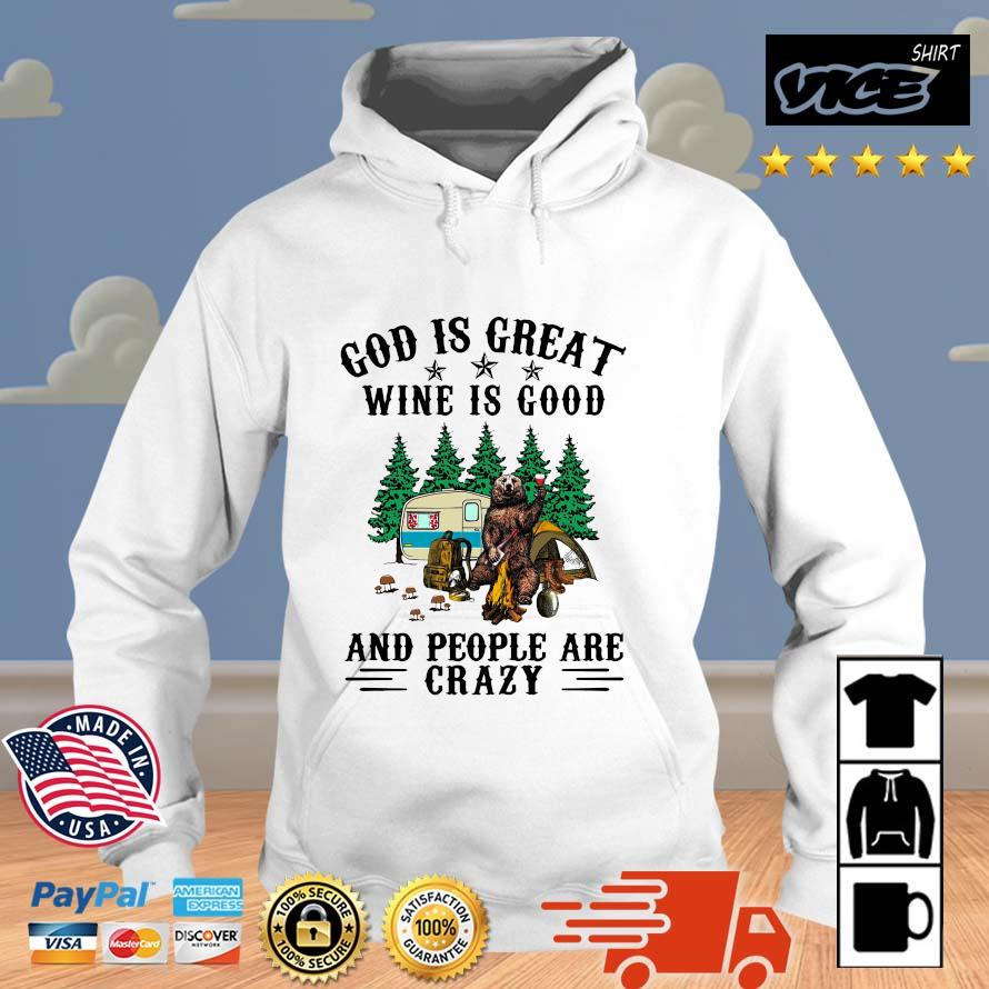Bear god is great wine is good and people are crazy Vices hoodie trang