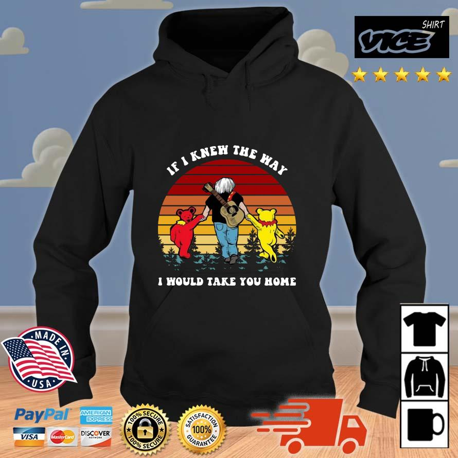Grateful Bear if I knew the way I would take you home vintage Vices hoodie den