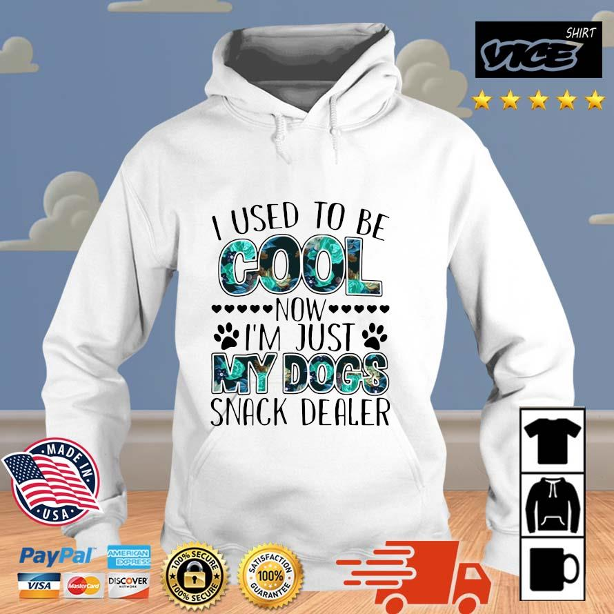 I used to be cool now I'm just my dogs snack dealer Vices hoodie trang