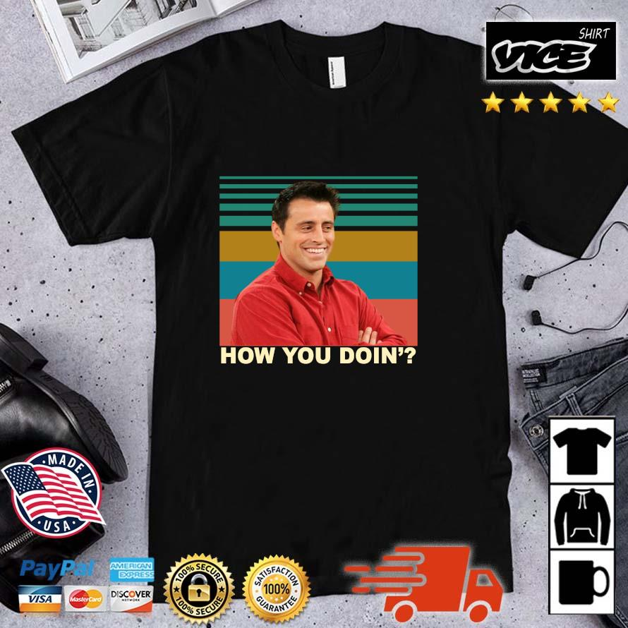 Joey how you doin' vintage shirt