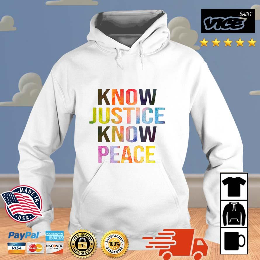 Know justice know peace Vices hoodie trang