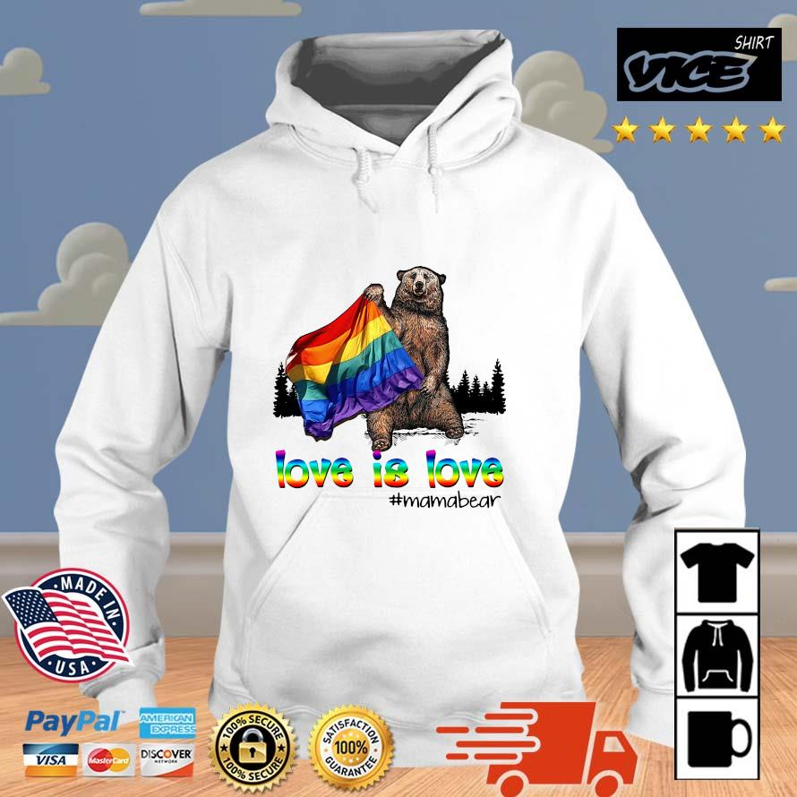 LGBT love is love #mamabear Vices hoodie trang