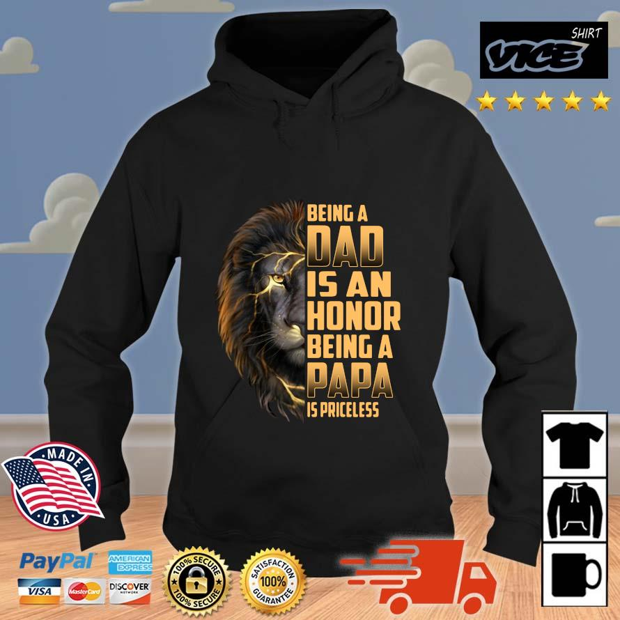 Lion being a dad is an honor being a papa is priceless Vices hoodie den