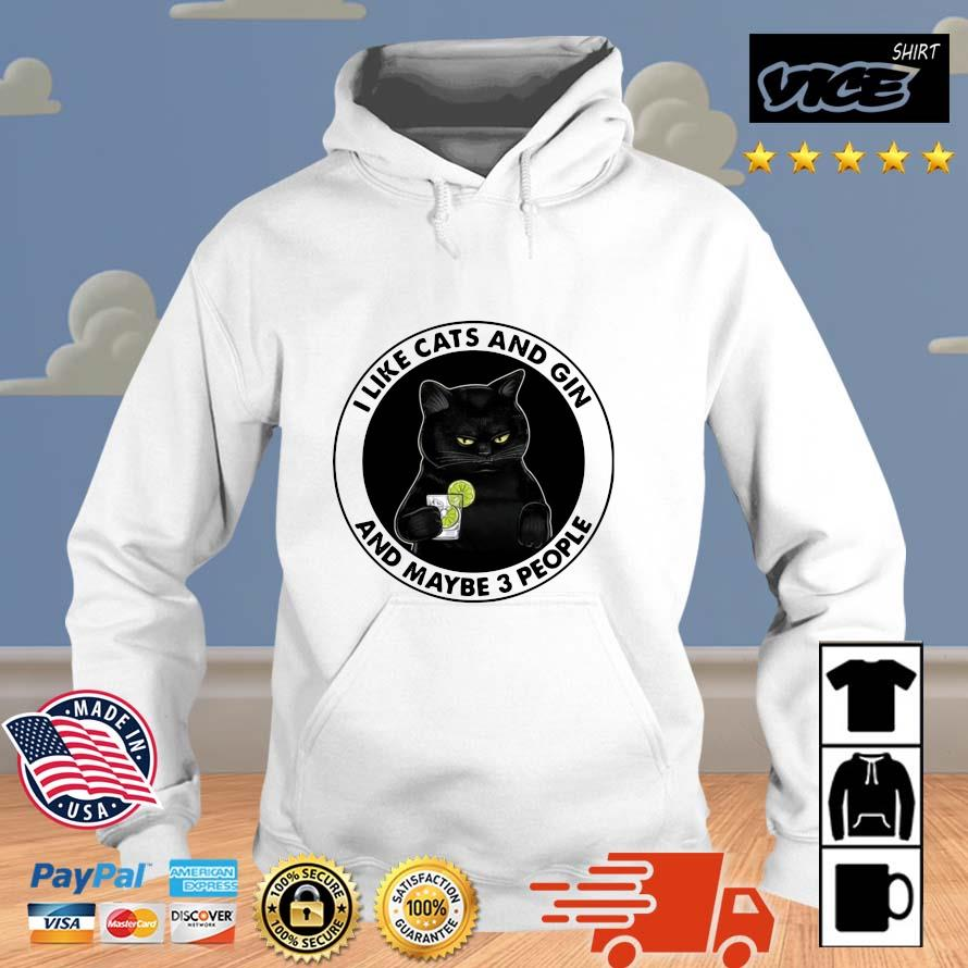 Official I like cats and gin and maybe 3 people Vices hoodie trang