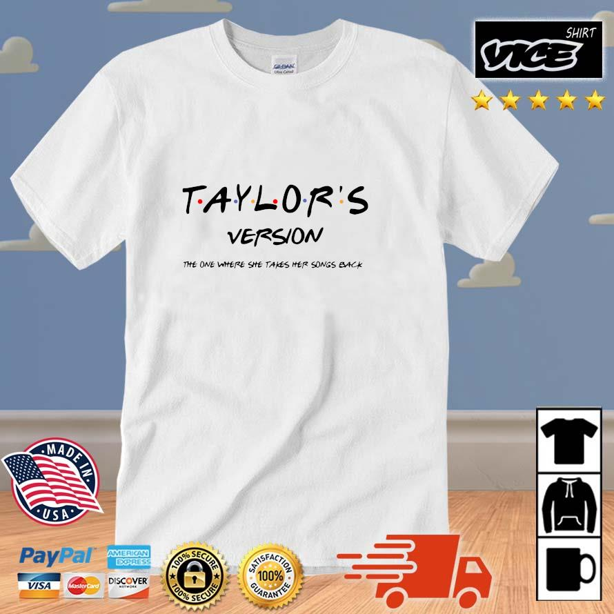 Official taylor's version the one where she takes her songs back shirt