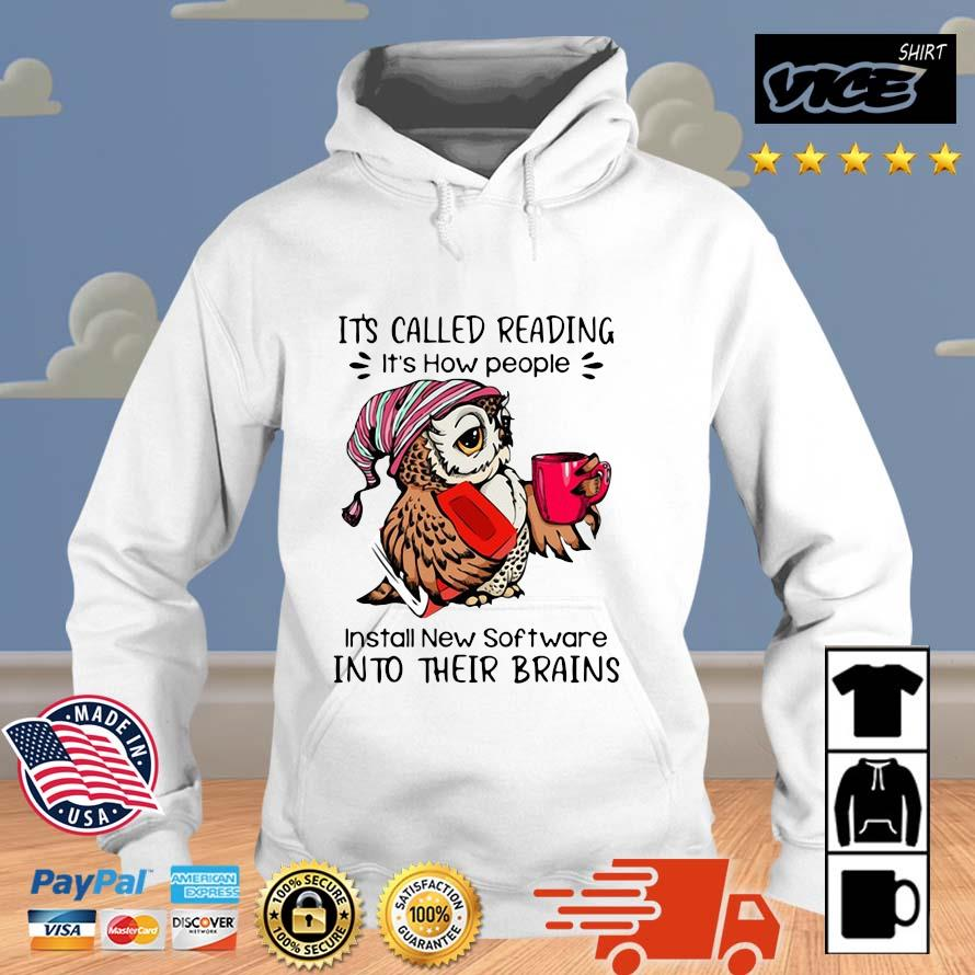 Owl it's called reading it's how people install new software into their brains Vices hoodie trang