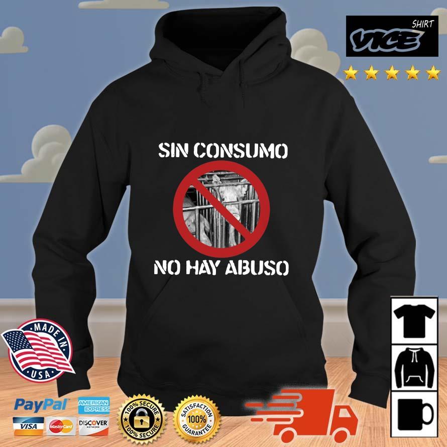 Pig sin consumo no hay abuso Vices hoodie den