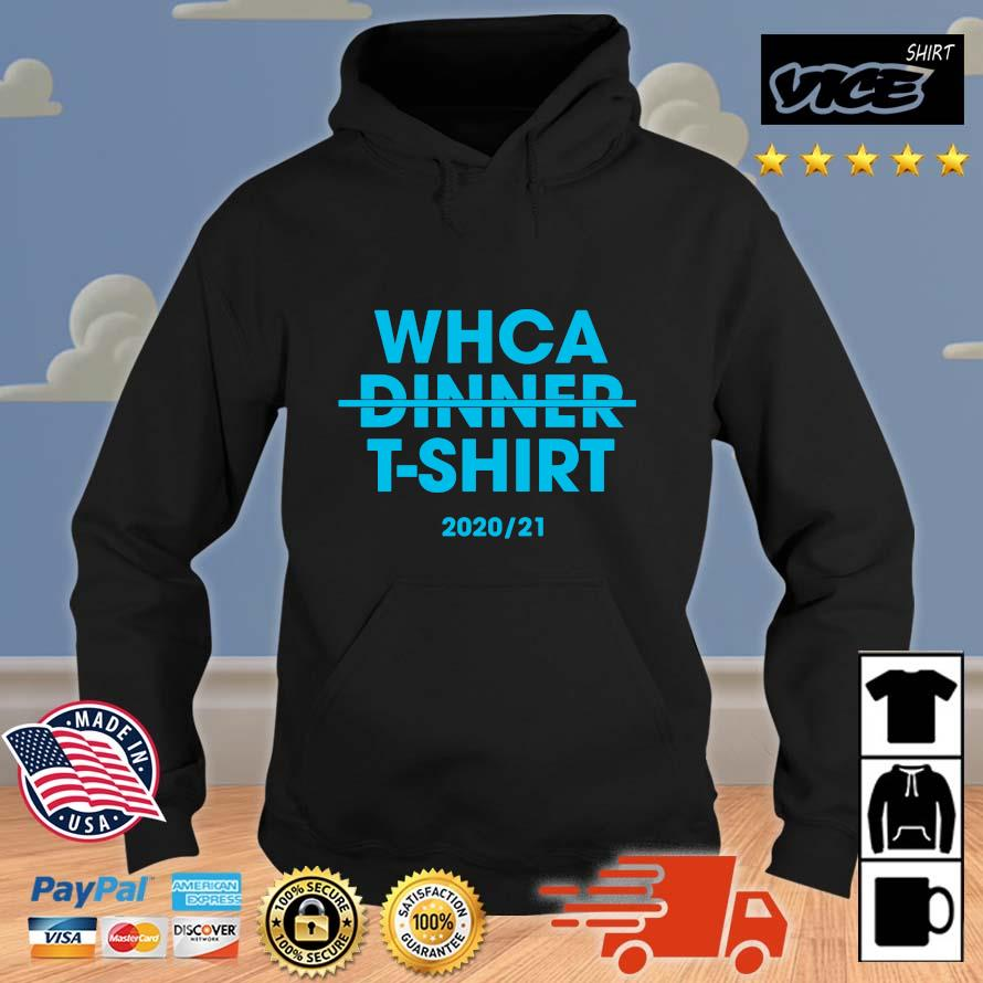 Whca dinner t-shirt 2020'21 Vices hoodie den