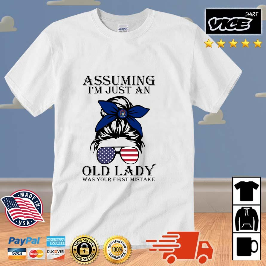 Girl Assuming I'm Just An Old Lady Was Your First Mistake Shirt