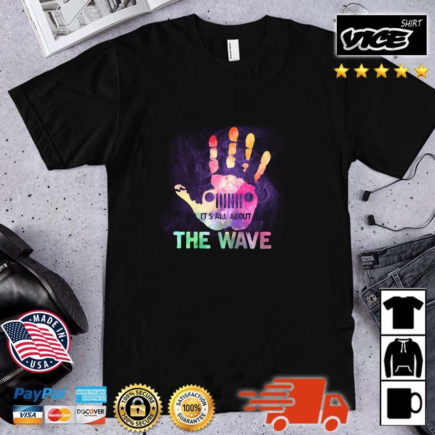 Jeep Hand Wave It's All About Wave shirt