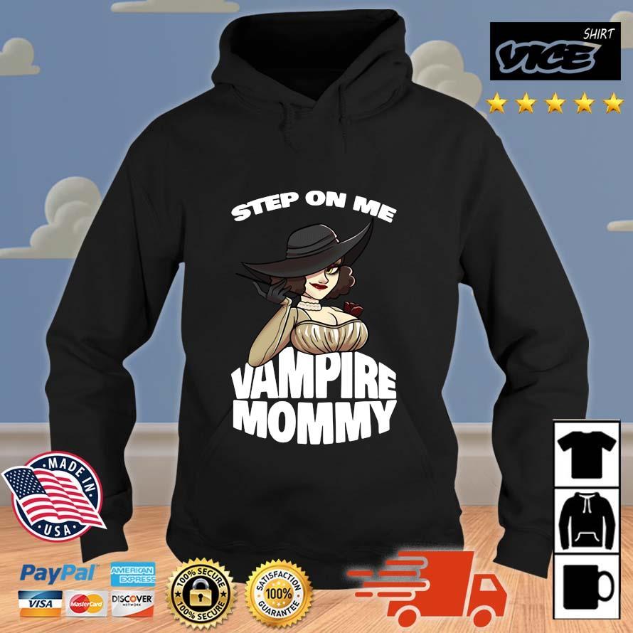 Resident Evil Step On Me Vampire Mommy Shirt Vices hoodie den