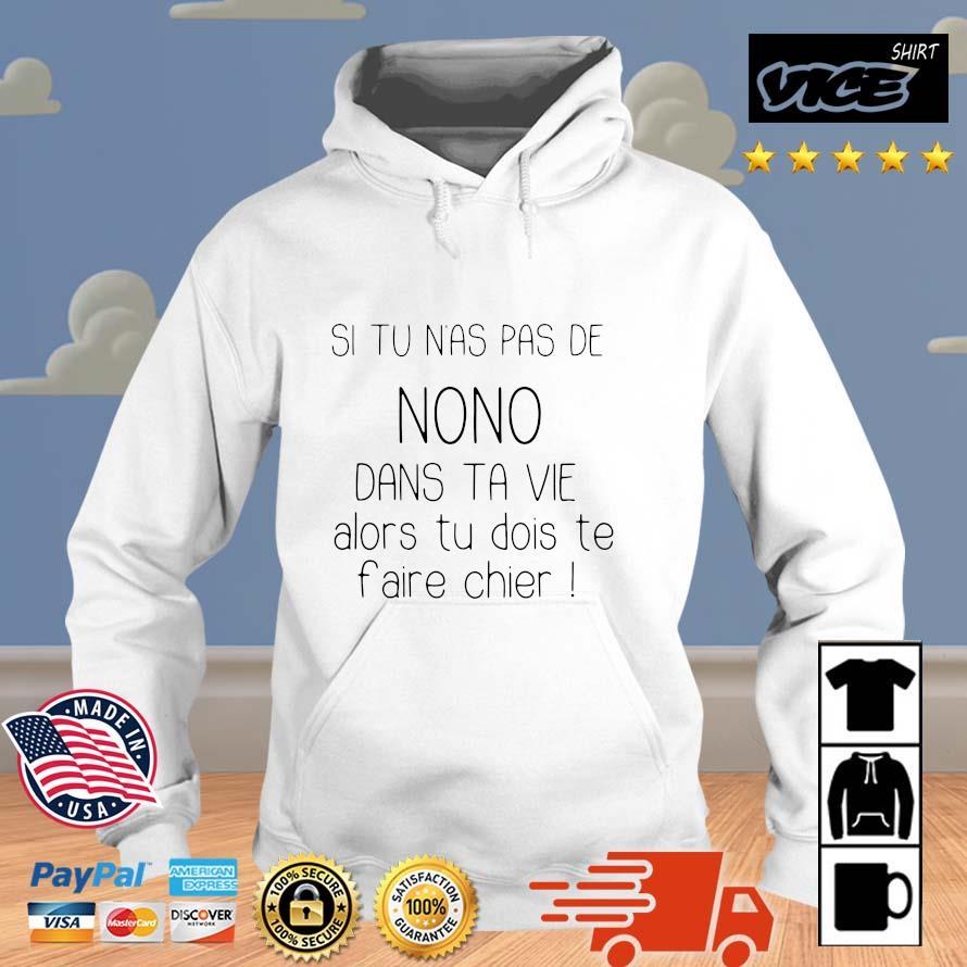 Si tu n'as pas de nono dans ta vie alors tu dois te faire chier Vices hoodie trang