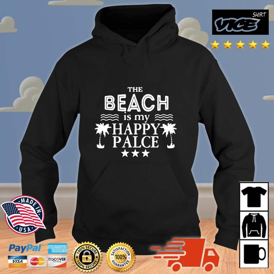 The Beach Is My Happy Place Shirt Vices hoodie den